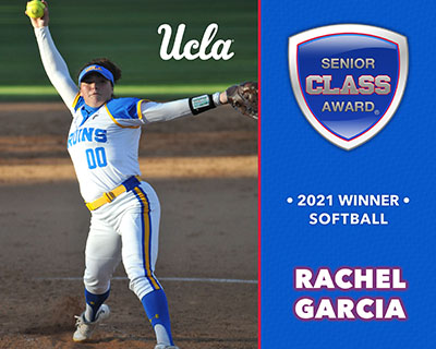 UCLA's Rachel Garcia Wins 2021 Senior CLASS Award® for Softball